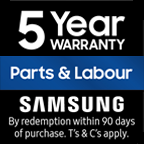 Samsung Five Years Parts & Five Years Labour Warranty